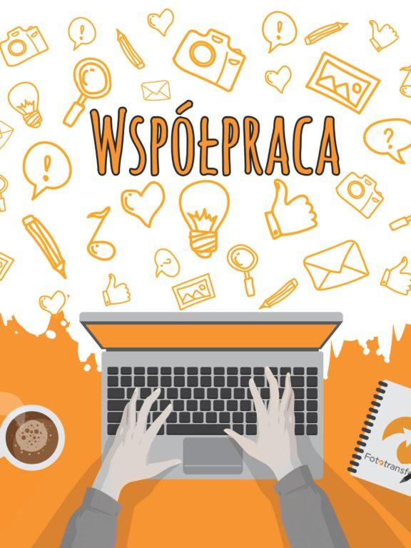 Nawiąż współpracę z fototransfer.pl!👋🏼